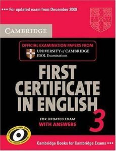 Cambridge-First-Certificate-in-English-3-for-Updated-Exam-Student-s-Book-with-answers-Examination-Papers-from-University-of-Cambridge-ESOL-Examinations-(FCE-Practice-Tests)